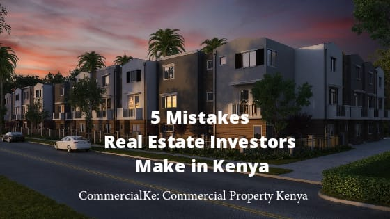 5 Mistakes real estate investor make
